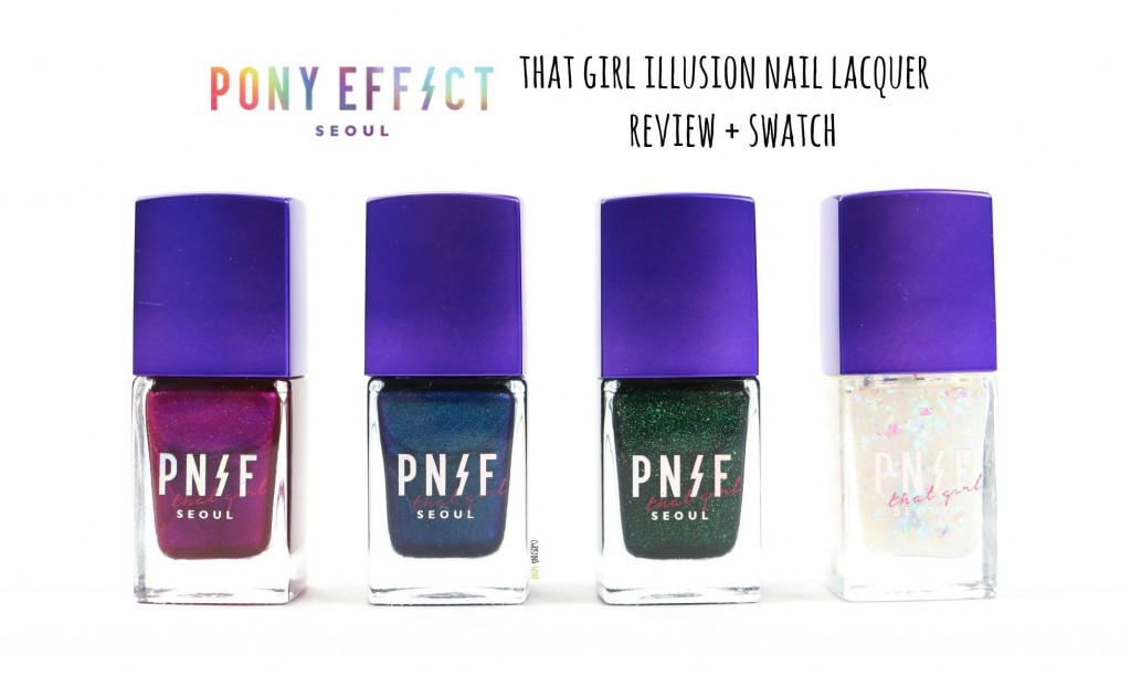 Pony Effect that girl illusion nail lacquer review + swatch ...