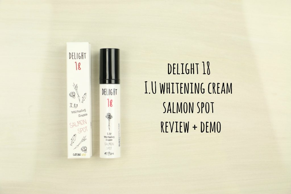 Delight 18 I.U Whitening cream salmon spot