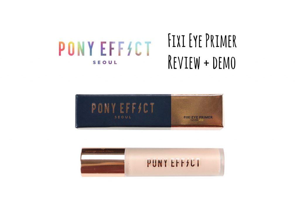 Pony effect fixi eye primer review