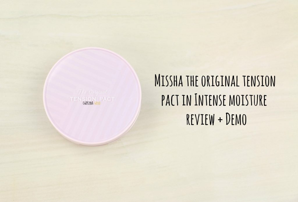 MIssha the original tension pact in intense moisture review