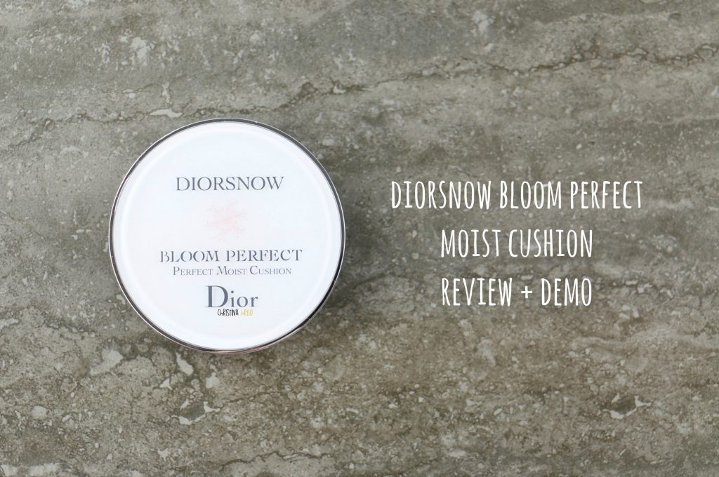 Diorsnow bloom perfect moist cushion review