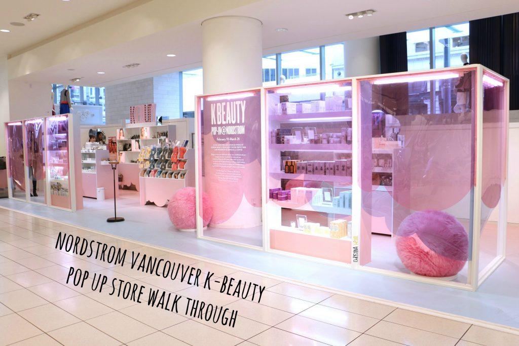 Nordstrom Vancouver K-beauty Pop Up Store Walk Through